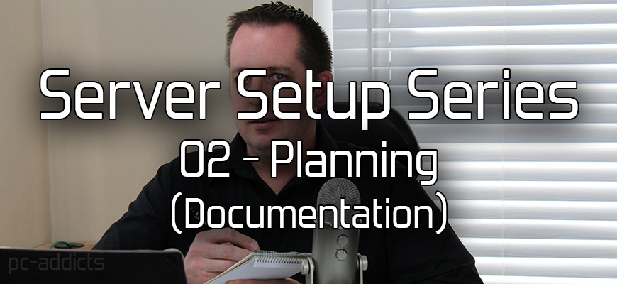 Server Setup (02) Planning – Documentation