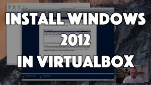 Install Windows 2012 in VirtualBox - PC-Addicts