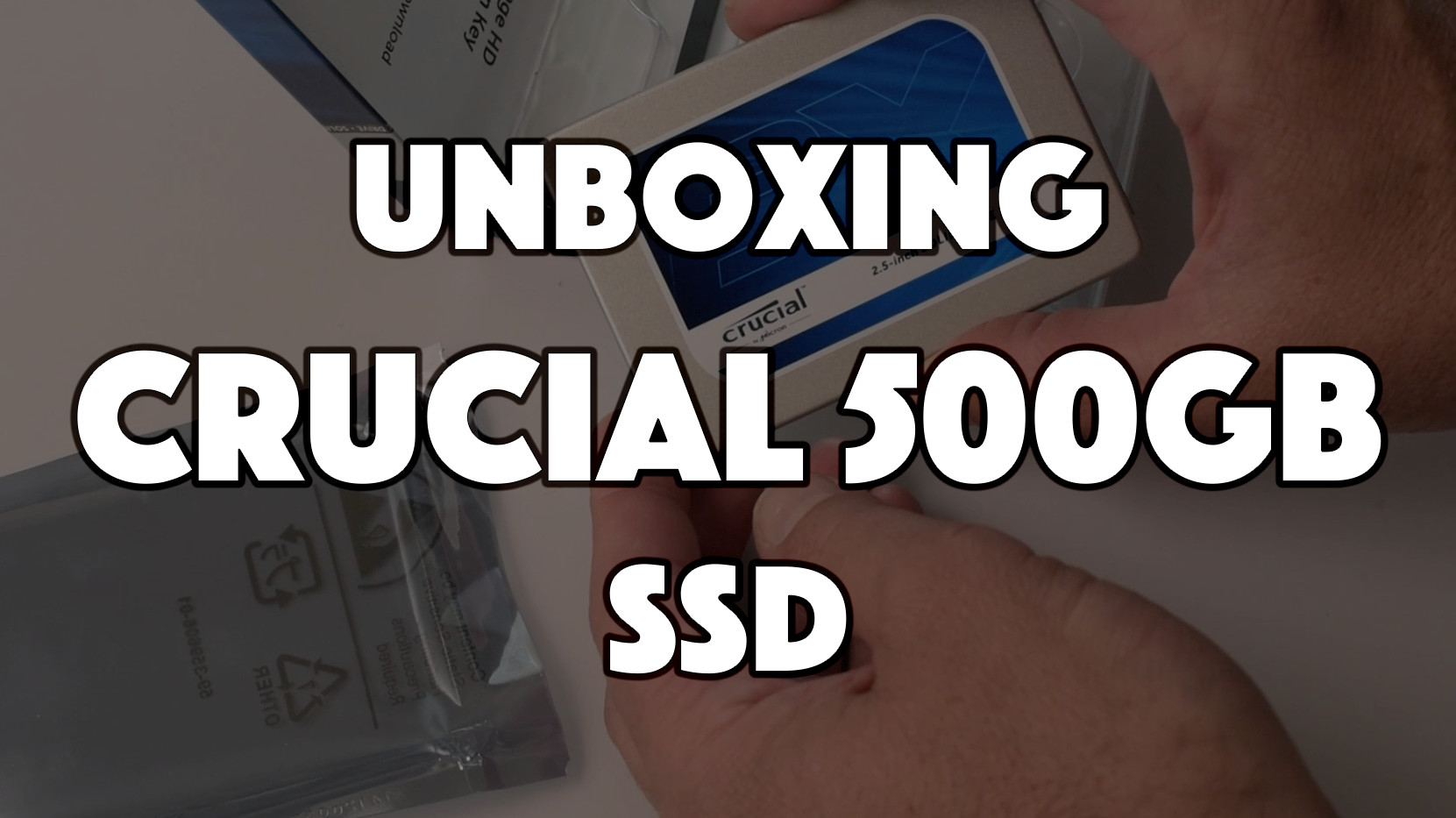 Unboxing – Crucial 500GB SSD