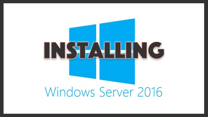 Installing Server 2016