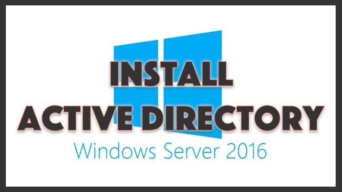 Setup Active Directory on Windows Server 2016