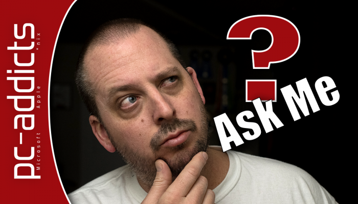 Ask Me Tech Questions – Q&A #1