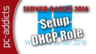 Setup DHCP Role – Server 2016
