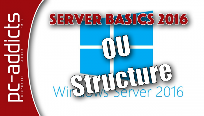 OU Structure on Server 2016
