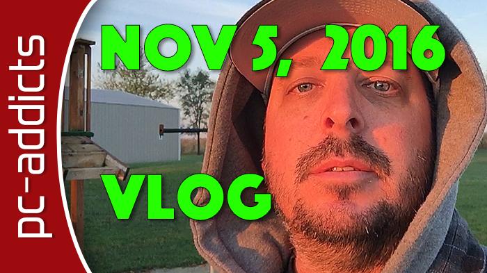 Nov 5, 2016 Vlog